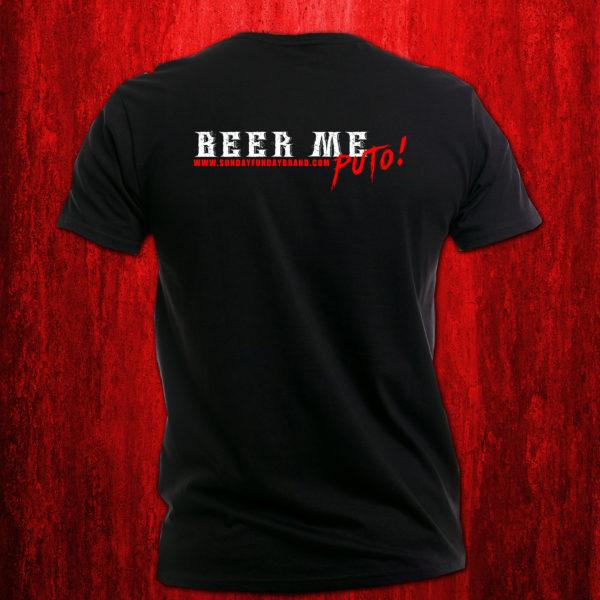 BEER ME PUTO